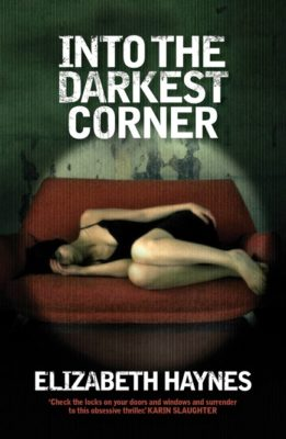 Into the Darkest Corner Australian Edition