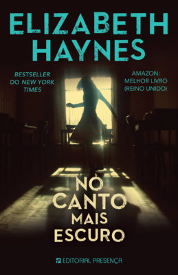 Into the Darkest Corner Portuguese Edition