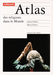 The Atlas of Religion French Edition