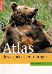 The Atlas of Endangered Species French Edition