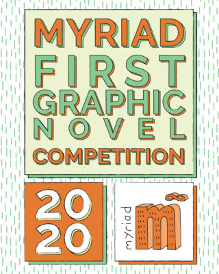 Best Graphic Novels 2020.Myriad First Graphic Novel Competition Myriad