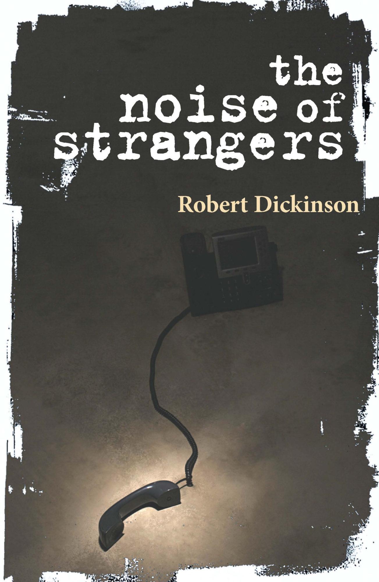 Noise of Strangers