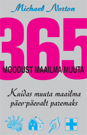 365 Ways to Change the World Estonian Edition