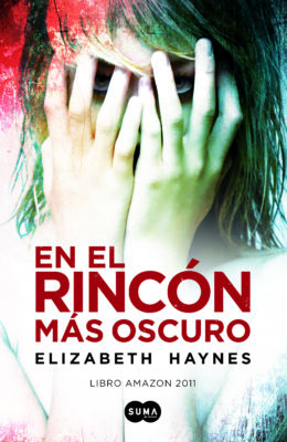 Into the Darkest Corner Spanish Edition